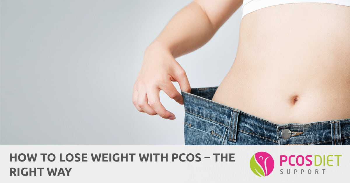 How to Lose Weight with PCOS - The Right Way | PCOS Diet Support