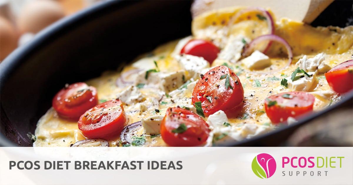PCOS Diet Breakfast Ideas | PCOS Diet Support