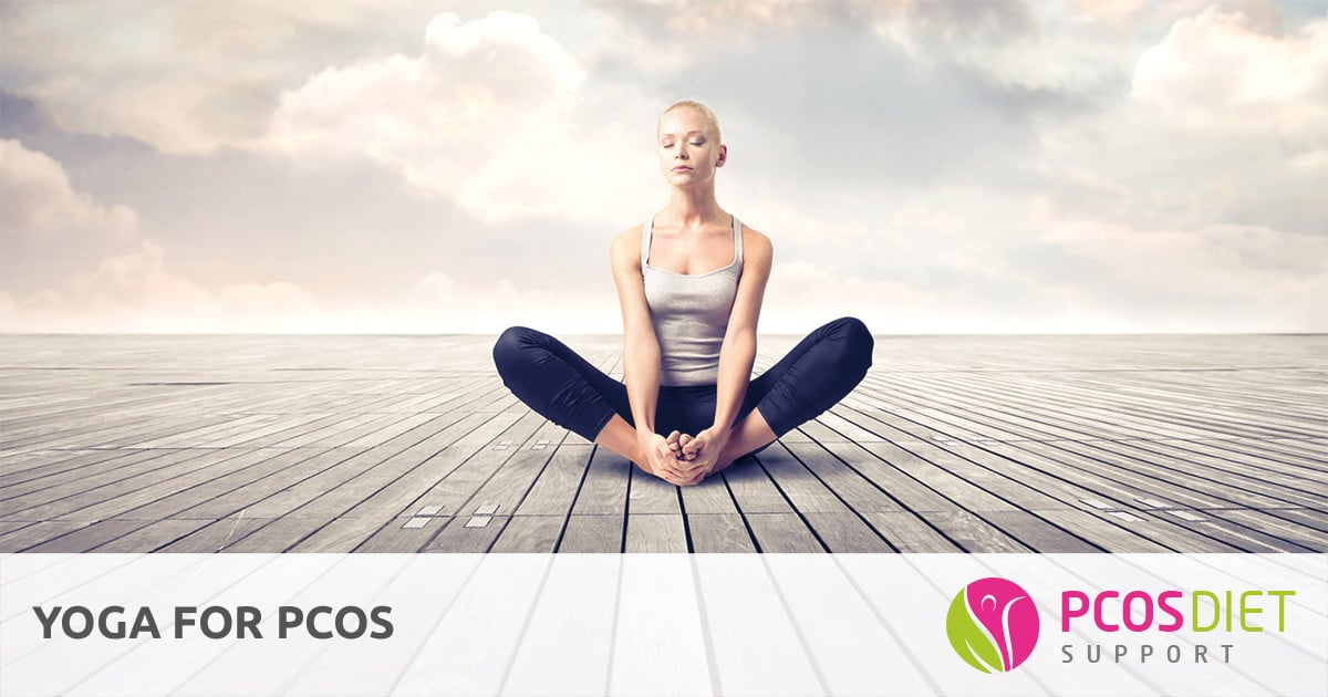 Yoga for PCOS | PCOS Diet Support