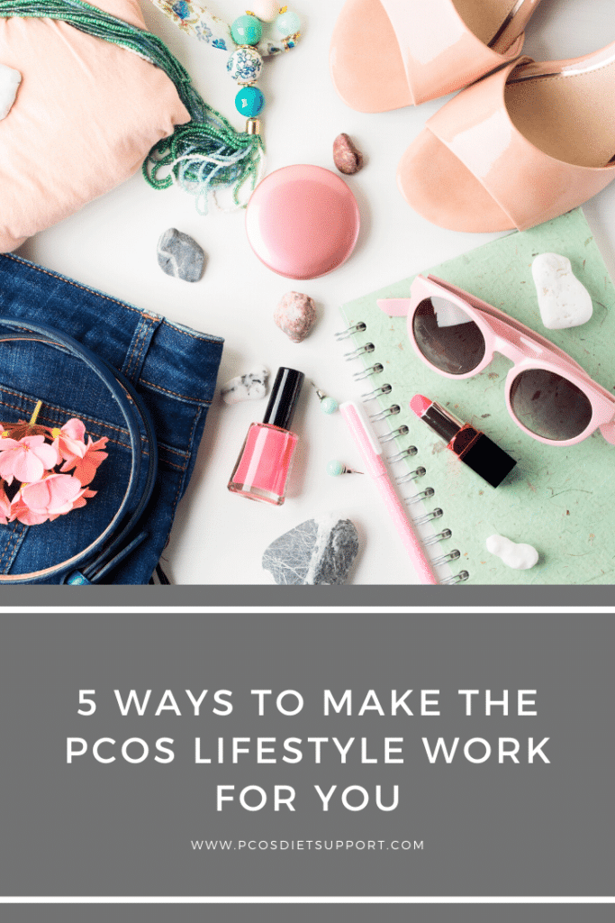 5 Ways to make the PCOS Lifestyle Work for you pinterest