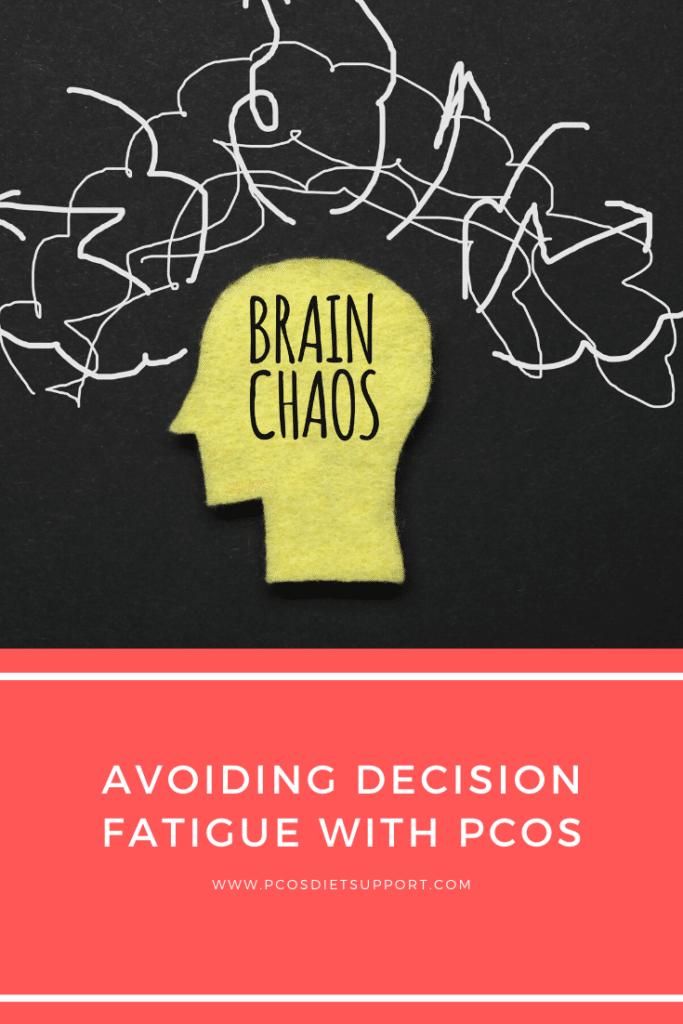 Avoiding Decision Fatigue with PCOS pinterest